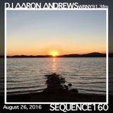 Sequence 160-DJ Aaron Andrews-August 26, 2016