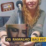 BAÚ DA FUNJOR #97 (OS RAMALHO: Neidinha Rocha)