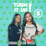 Turn It Up! #5 - August 2019