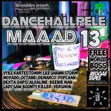 DANCEHALLPELE MAAAD PT 13
