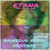 ETANA – RAWSOUL REBEL MIXTAPE