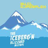 Ru.CL and DJ Perplex - The IceBerg'n Blizzard Mixtape