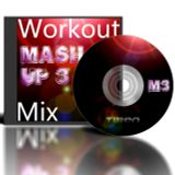 Mashup 3 - The Workout Mix
