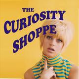 CURIOSITY SHOPPE SHOW # 1 - 25th September 2014