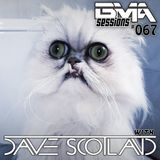 BMA Sessions ft. Dave Scotland #067