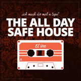 THE ALL DAY SAFE HOUSE