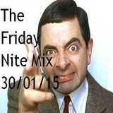 The Friday Nite Mix 30/01/15