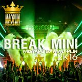 [Mao-Plin] - Break Mini !! 2K16 (Mixtape By Mao-Plin)
