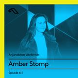 Anjunabeats Worldwide 611 with Amber Stomp