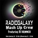 DJ Hammer @ Radio Galaxy MashUp-Crew Sendung 62 - 07.07.2018