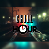 The Chill Hour (Episode 2) - 23rd January 2018