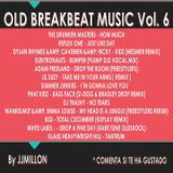 OLD BREAKBEAT MUSIC MIX Vol 6