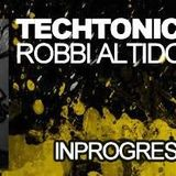 28-2-2016 Robbi Altidore - Techtonic @ http://www.inprogressradio.com/ Check it out
