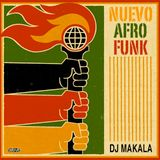 "Dj Makala ""Nuevo Afro Funk Mix"""