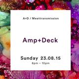 Amp + Deck ft Joe & Katie 23/08/15