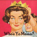 Who's Yo Mama?