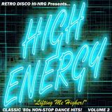 HIGH ENERGY CLASSIC 80s NON-STOP DANCE HITS MIX - VOL.2 Various Artists Hi-NRG Italo Disco Synth-Pop