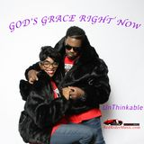 GOD'S GRACE RIGHT NOW - DJ FEMMIE EXCLUSIVE - TRAXS FROM UNBTHINKABLE