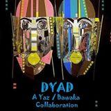 DYAD: A Bawaka and Yaz Collaboration
