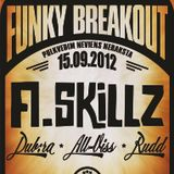 Funky Breakout Podcast #1 (A.Skillz Special)