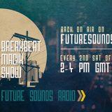 Marcus Ezra - Breakbeat Magik August Episode 9 - Future Sounds Radio