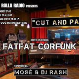 Funk and Rolla /Cut And Paste /di DJ RASH : FAT FAT CORFUNK