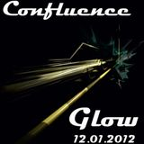 Glow @ Confluence 12.01.2012