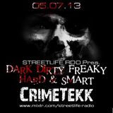 CrimeTekk @ DARK DIRTY FREAKY HARD & SMART on Radio mixlr 05.07.2k13