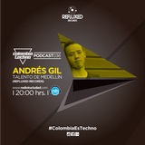Andres Gil @ Colombia Techno Podcast 036 ( Techno Rebels - Ibagué, Colombia)