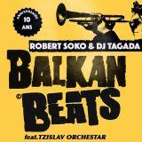 DJ Tagada presents Balkan Beats Paris 10 Years Birthday