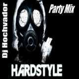 Rediff Party Mix Dj Hochvador Spécial HardStyle 20.06.2018.22h