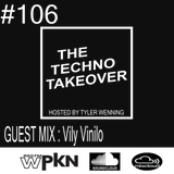 The Techno Takeover #106 Guest Mix: Vily Vinilo