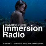 PhuturePhil Presents Immersion Radio 002 [Nov 2015]