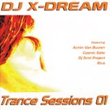 Trance Sessions 01 Mixed By DJ X-Dream (2005)