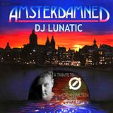 DJ Lunatic - AMSTERDAMNED (a tribute to Orjan Nilsen)
