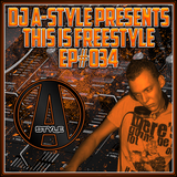 This Is Freestyle EP#034