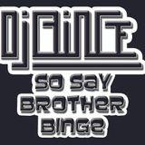 So Say Brother BiNGe