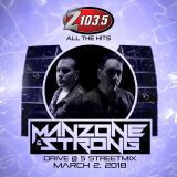 Manzone & Strong - Drive @ Five StreetMix - Mar 02 2018