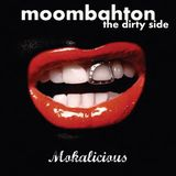 Moombahton vol1: the dirty side.