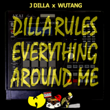 J Dilla x Wutang - Dilla Rules Everything Around Me (D.R.E.A.M.)