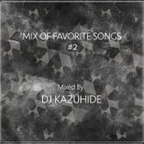 MIX OF FAVORITE SONGS #2
