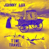 Johnny Lux - Time Travel