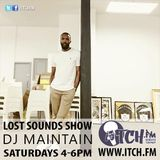 DJ Maintain - Lost Sounds Show 168