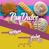 """The Pan Dulce Life"" With DJ Refresh - Episode 36 feat. DJ Javin"