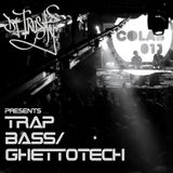 DJ TRUSTY Presents TRAP/ BASS/ GHETTOTECH