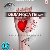 Desahogate Mix (Romantico) Dj Dimazz - Element Music 2017