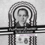 PalmTherapyThursdeep1 - Reach Eargasm @ Comptoir Darna (l'Homme)