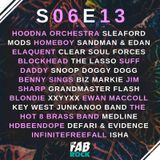 s06e13 | Rap | Sleaford Mods, Elaquent, Blockhead, Suff Daddy, Benny Sings, Hot 8 Brass Band, Medlin