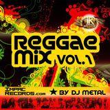 Reggae Mix Vol 1 - By Dj Metal - Impac Records