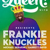Frankie Knuckles @ Queen! Chicago Labor Day,Smart Bar (01-09-2013)